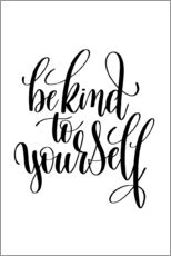 Wall sticker Be kind to yourself