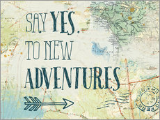 Gallery print  Say yes to new adventures - Katie Pertiet