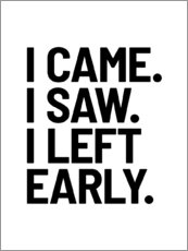 Gallery print  I Came I Saw I Left Early - Creative Angel