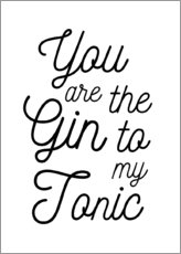 Wood print  You are the gin to my tonic - Typobox