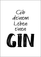 Alu-Dibond  Give your life a gin - Typobox