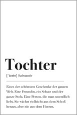 Premium poster  Tochter Definition (German) - Pulse of Art