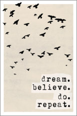 Gallery print  Dream believe do repeat - treechild