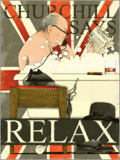 Wood print  Churchill says Relax - Wyatt9