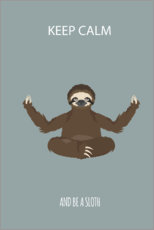 Premium poster  Be a sloth