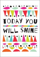 Wall sticker  Today you will shine - Susan Claire