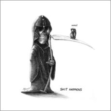 Shit Happens - Death and Little Fogey