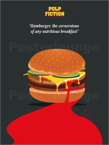 Poster Alternative pulp fiction burger quote art