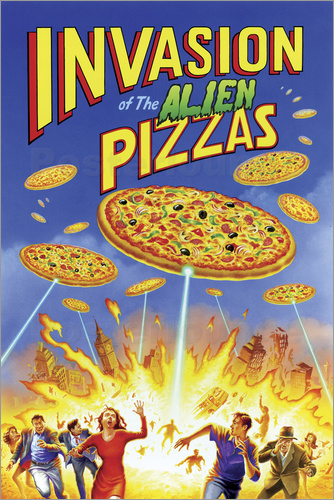 Poster Invasion of the alien pizzas