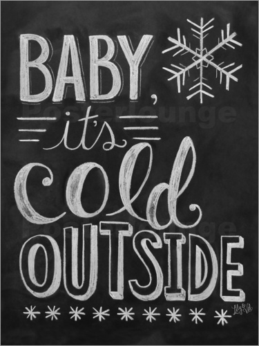 Lily Amp Val Baby It S Cold Outside Poster Posterlounge