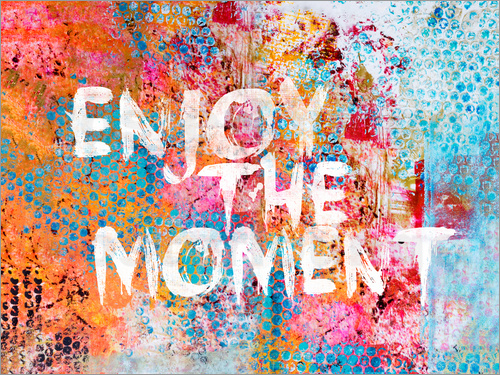 Poster Enjoy the moment