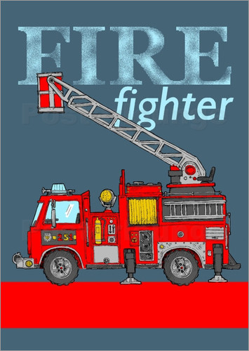 Poster fire fighter fire truck