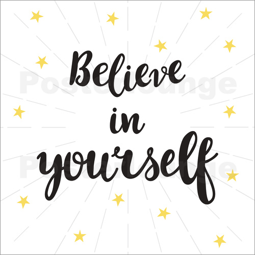 Poster Believe in yourself!