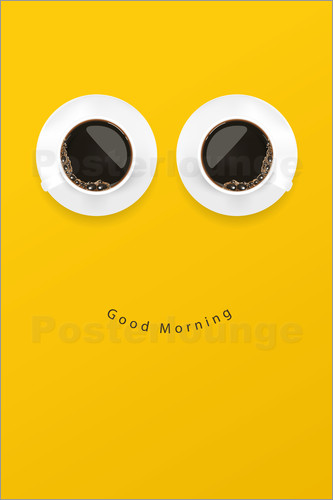 Poster Good Morning, Coffee