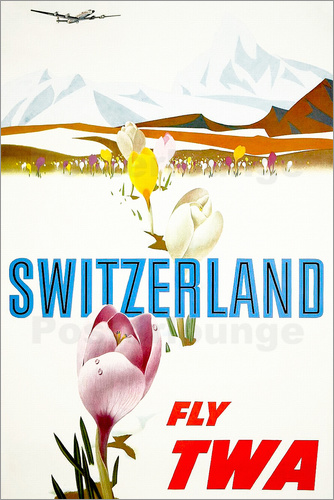 Poster Switzerland fly with TWA