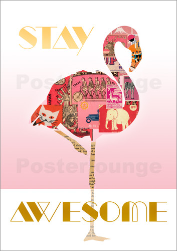 Poster Stay Awesome Flamingo