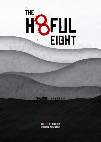 Poster The Hateful Eight - Hateful 8 - Minimal Tarantino Movie Film Alternative Fanart