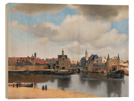 Wood print  Delft - Jan Vermeer