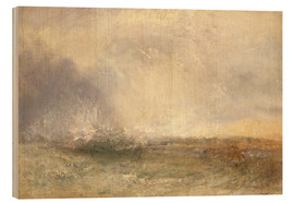 Wood print  Stormy sea breaking on a shore - Joseph Mallord William Turner