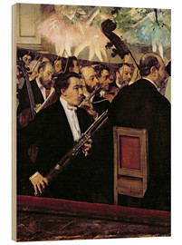 Wood print  The Opera Orchestra - Edgar Degas