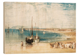 Wood print  Weymouth - Joseph Mallord William Turner