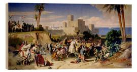 Wood print  The capture of Beirut by the Crusaders in 1197 - Alexandre-Jean-Baptiste Hesse