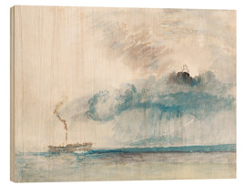 Wood print  Steamboat in a Storm - Joseph Mallord William Turner