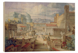 Wood print  A Scene in Ancient Rome - Joseph Michael Gandy