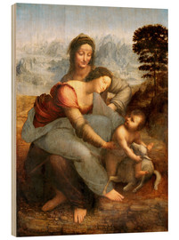 Wood print  Virgin and child with St. Anne - Leonardo da Vinci