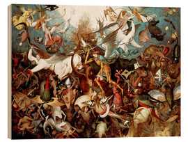 Wood print  The fall of the rebel angels - Pieter Brueghel d.Ä.