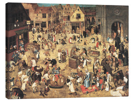 Canvas print  The Battle between Carnival and Lent - Pieter Brueghel d.J.