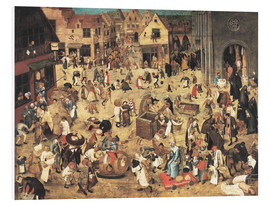 Foam board print  The Battle between Carnival and Lent - Pieter Brueghel d.J.
