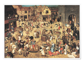 Premium poster  The Battle between Carnival and Lent - Pieter Brueghel d.J.