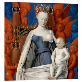 Acrylic print  Virgin and Child Surrounded by Angels - Jean Fouquet