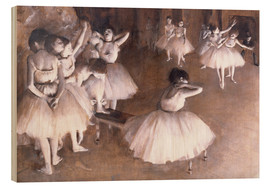 Wood print  Ballet rehearsal on stage - Edgar Degas