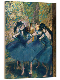 Wood print  The Blue Dancers - Edgar Degas