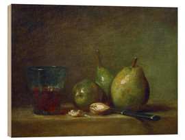 Wood print  Pears, nuts, and a cup of wine - Jean Simeon Chardin