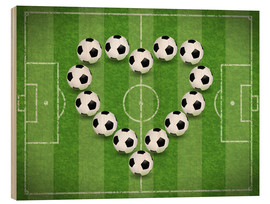 Wood print  Love for Soccer - TAlex