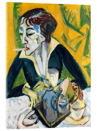 Acrylic glass  Erna with Cigarette - Ernst Ludwig Kirchner