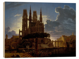 Wood print  Cathedral over a city - Karl Friedrich Schinkel