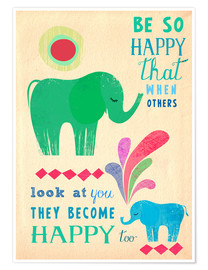 Poster be so happy elephants