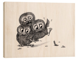 Wood print  Help, three owls and a monster - Stefan Kahlhammer