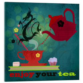 Acrylic glass  enjoy your tea - Elisandra Sevenstar