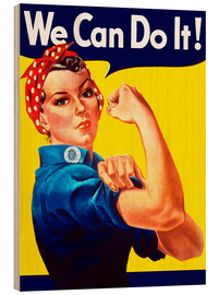 Wood  Rosie The Riveter vintage war poster from World War Two - John Parrot
