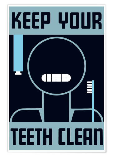 Premium poster Keep your teeth clean