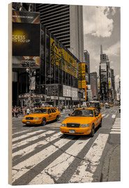 Wood print  Yellow cabs on Time Square 2 - Hannes Cmarits