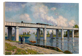 Wood print  Bridge at Argenteuil - Claude Monet