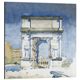 Aluminium print  Arch of the Titus in Rome - Charles Rennie Mackintosh