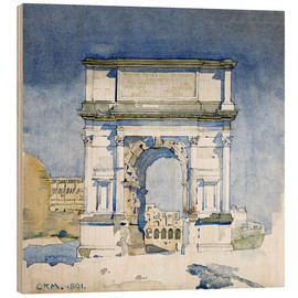 Wood print  Arch of the Titus in Rome - Charles Rennie Mackintosh