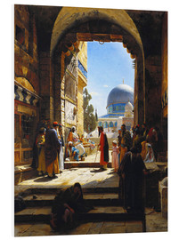 Foam board print  At the Entrance to the Temple Mount, Jerusalem - Gustave Bauernfeind